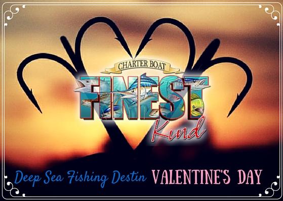 Deep Sea Fishing Destin Valentine's Day