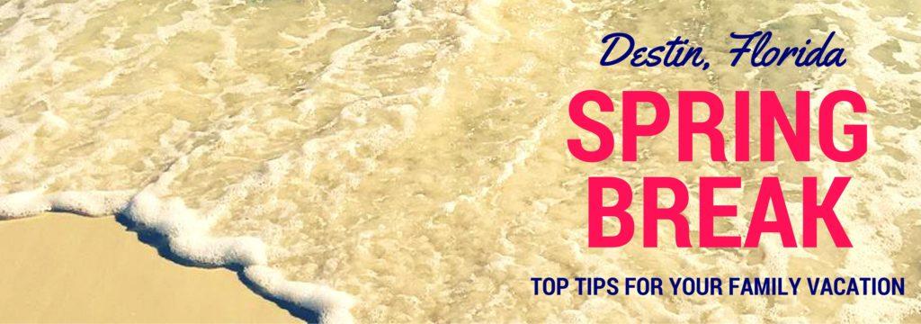 Destin_Florida_spring_break_top_tips_for_your_family_vacation